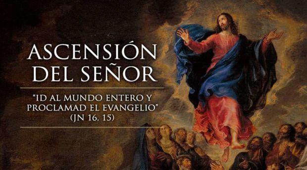 VII Domingo Pascua - Solemnidad de la Ascensión del Señor