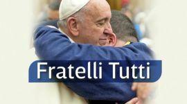 Comentarios a la Encíclica Fratelli Tutti