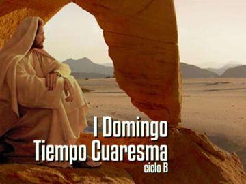 I Domingo de Cuaresma B