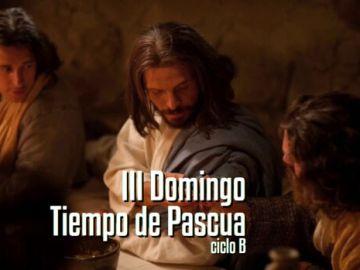 III Domingo de Pascua B