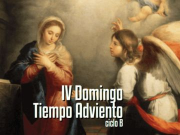 IV Domingo de Adviento B