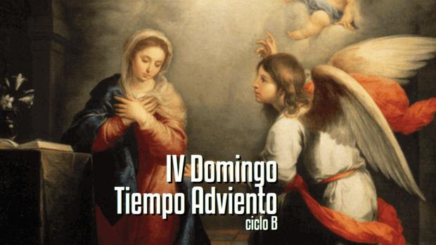 IV Domingo de Adviento B