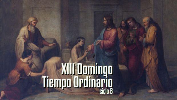 XIII Domingo del Tiempo Ordinario
