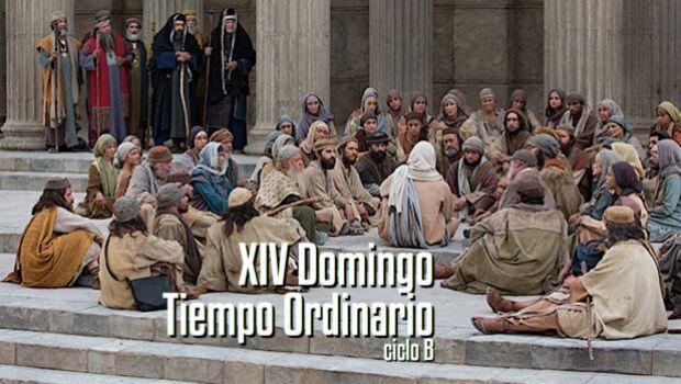 XIV Domingo del Tiempo Ordinario
