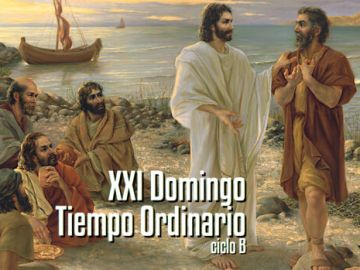 XXI Domingo del Tiempo Ordinario B
