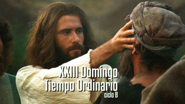 XXIII Domingo del Tiempo Ordinario