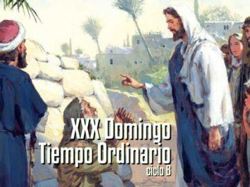 XXX Domingo del Tiempo Ordinario B