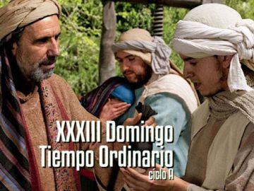 XXXIII Domingo del Tiempo Ordinario A