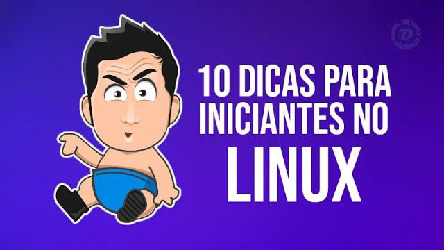 10 Dicas para novos usuários de Linux/Ubuntu
