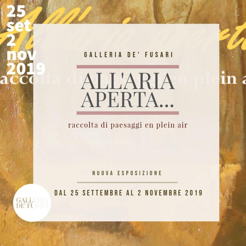 Galleria de' Fusari * ALL'ARIA APERTA...  raccolta di paesaggi en plein air