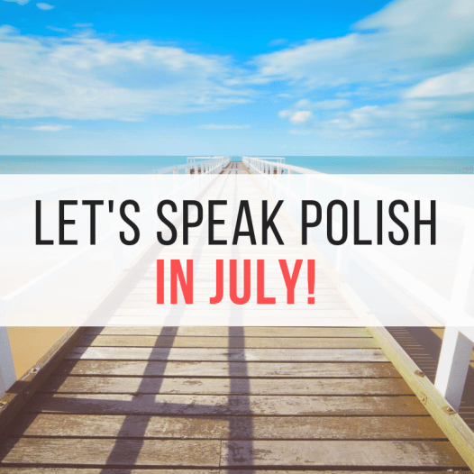 Let's speak Polish in July!