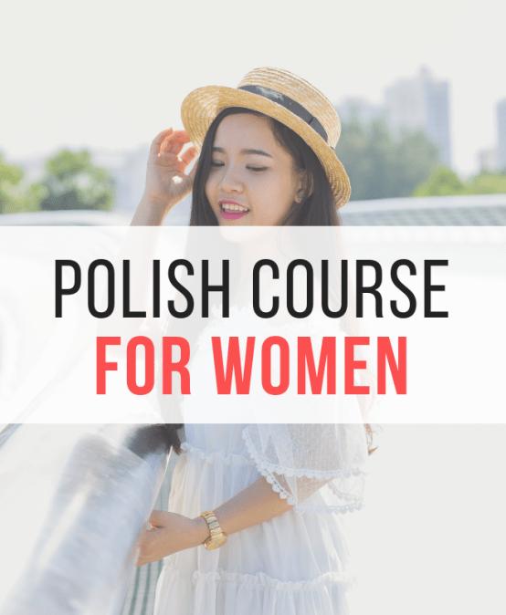 Polish for Women