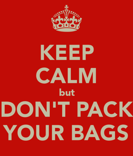 keep-calm-but-don-t-pack-your-bags