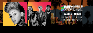 BET Experience: Cardi B, Migos, Lil Yachty, Lil Baby, City Girls @ The Staples Center
