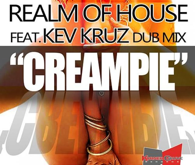 Creampie By Realm Of House