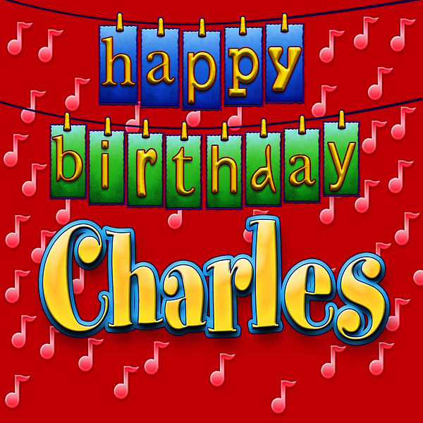Happy Birthday Charles Personalized By Ingrid Dumosch