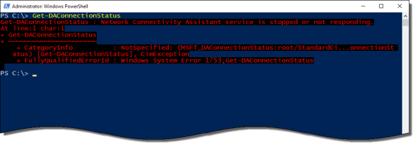 Windows 10 DirectAccess Network Connectivity Assistant Missing