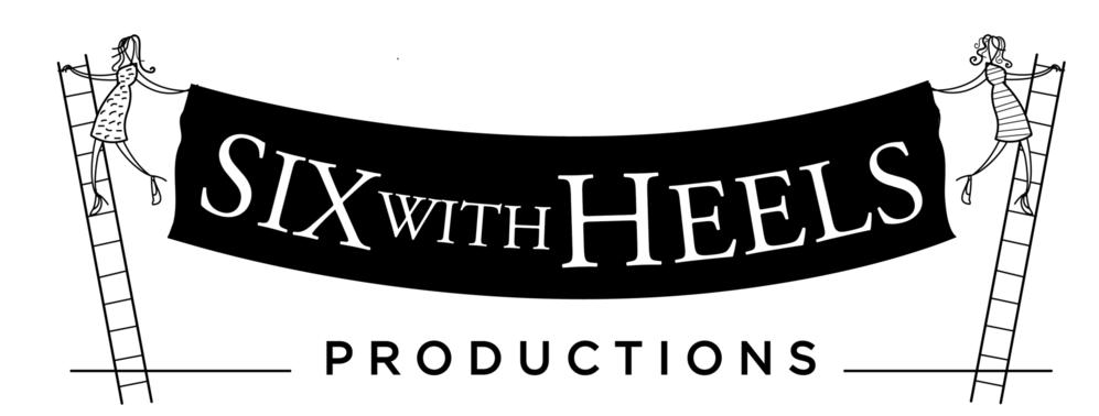 6 With Heels Productions