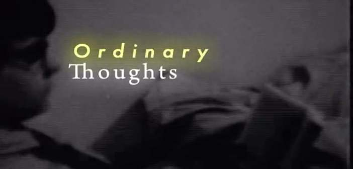 Ordinary Thoughts directed by Elaine Poon