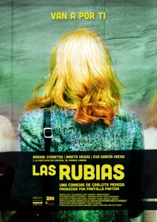Las Rubias | The Blondes poster