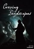 Carving Landscapes poster