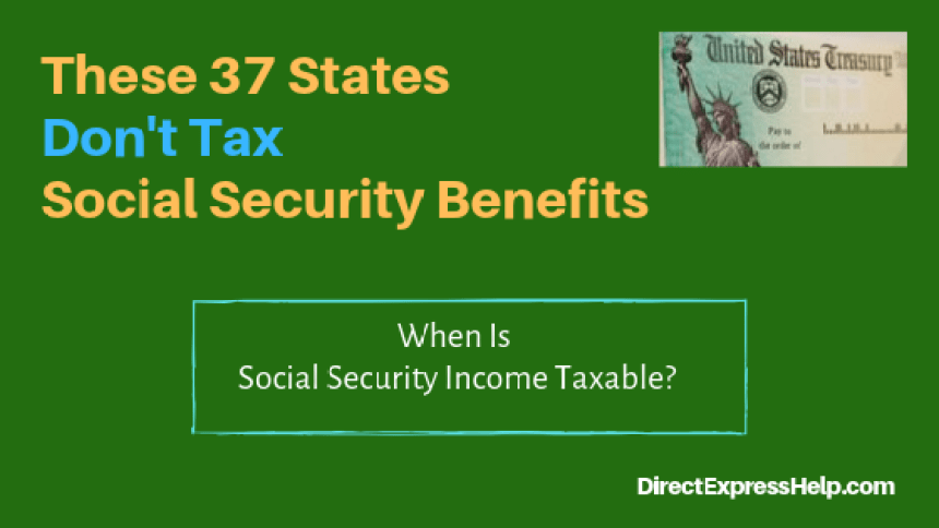 """""""37 States That Don't Tax Social Security Benefits"""""""