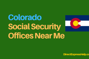 """Colorado Social Security Office Locations and Phone Number"""