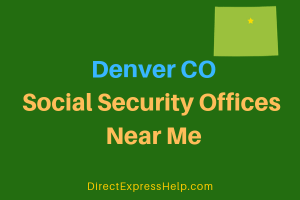 Denver CO Social Security Offices Near Me