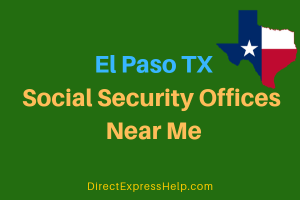El Paso TX Social Security Offices Near Me