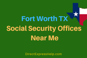 Fort Worth TX Social Security Offices Near Me