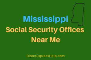 Mississippi Social Security Offices Near Me