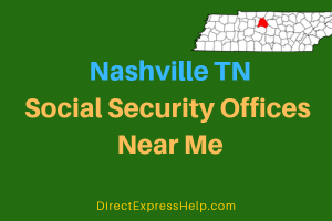 Nashville TN Social Security Offices Near Me