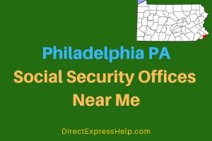 Philadelphia PA Social Security Offices Near Me