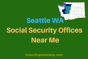 Seattle WA Social Security Offices Near Me