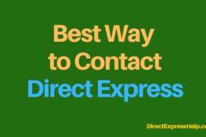 """how do i contact direct express customer service?"""