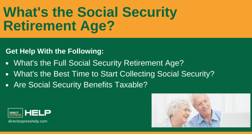 """What's the Social Security Retirement Age"""