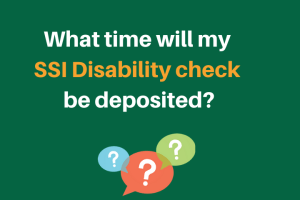 """When will my SSI Disability check be deposited"""