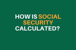 """how is social security calculated"""