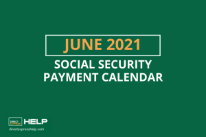 """""""What are the payment dates for Social Security in June 2021"""""""