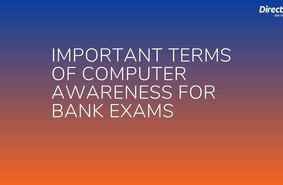 Important Terms Of Computer Awareness For Bank Exams