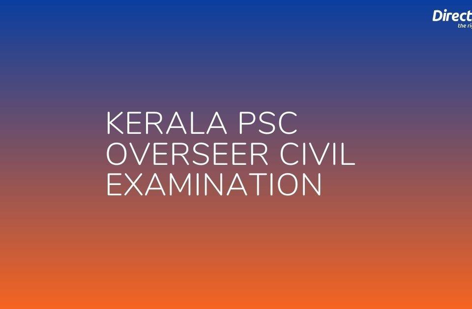 Kerala PSC Overseer Civil Examination