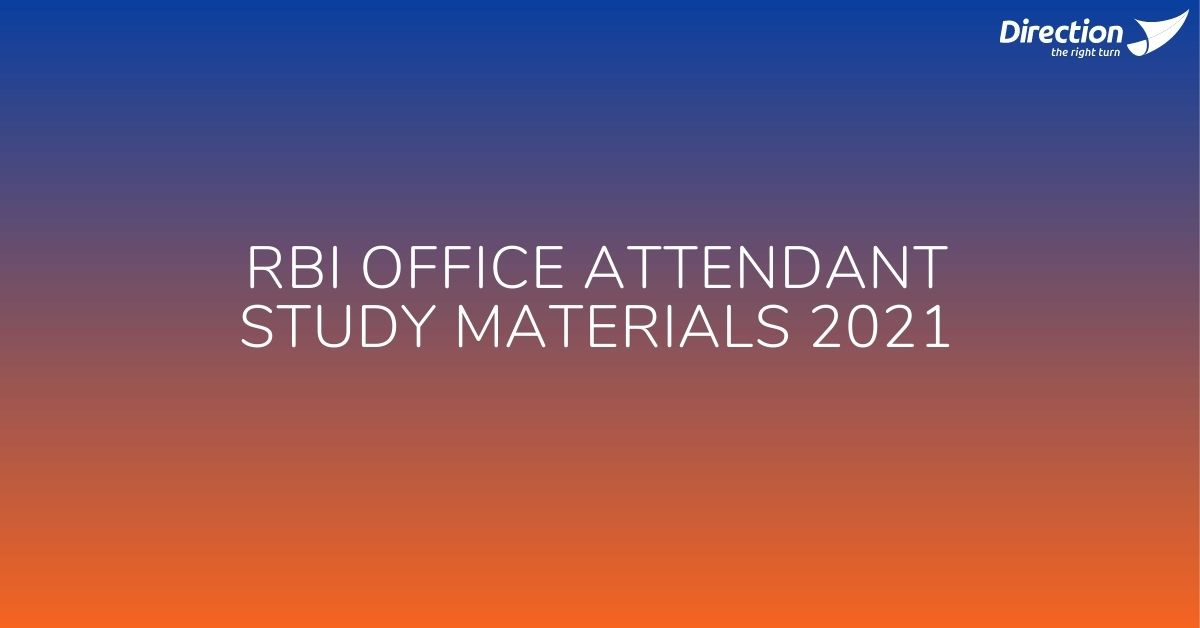 RBI Office Attendant Study Materials 2021