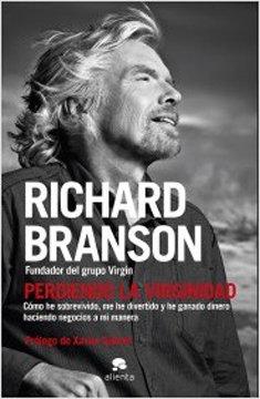 Perdiendo la virginidad, el libro de Richard Branson y publicado por Alienta