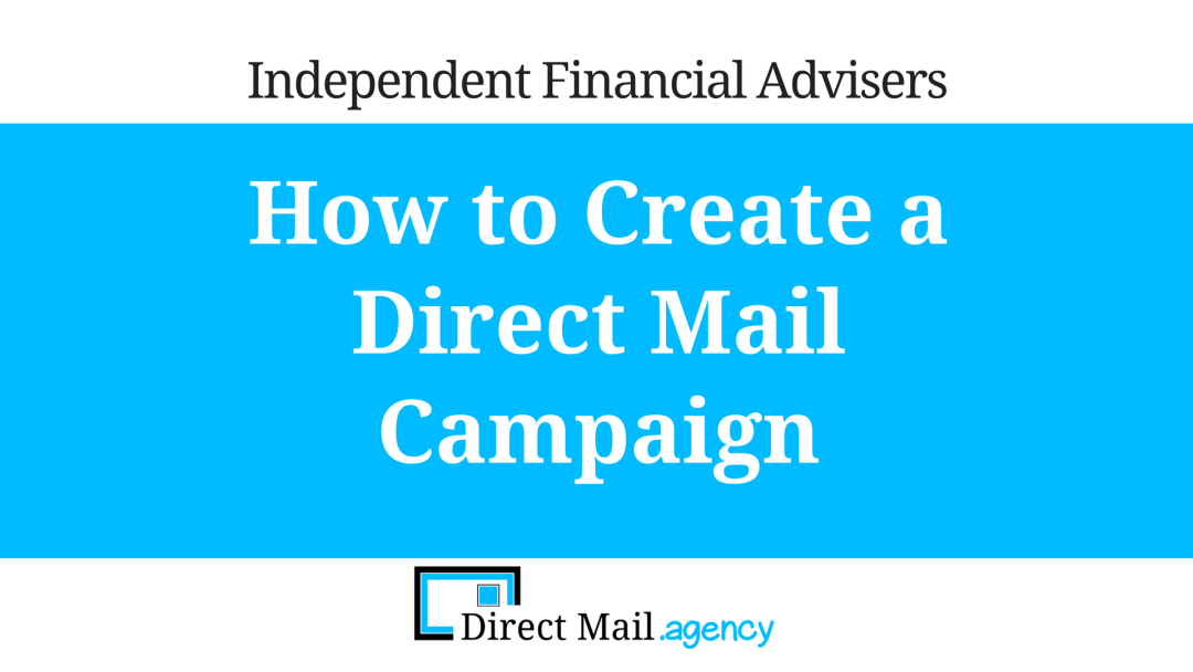 How to Create a Direct Mail Campaign