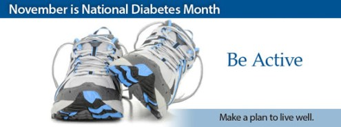 "Photo of a pair of sneakers with the text ""November is National Diabetes Month -  Be Active - Make a plan to live well."""