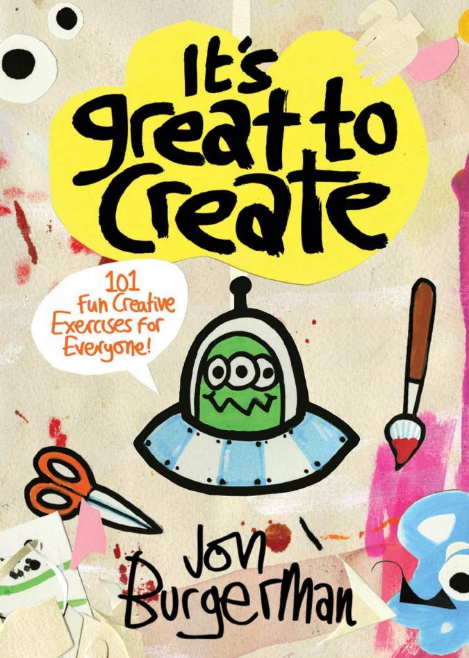jon_burgerman_its_great_to_create