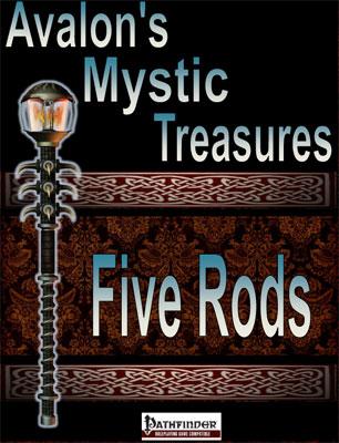 Avalon's Mystic Treasures, Five Rods