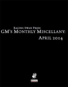 GM's Monthly Miscellany: April 2014