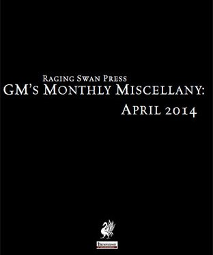 Free Role Playing Game Supplement Review: GM's Monthly Miscellany: April 2014