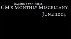 GM's Monthly Miscellany: June 2014